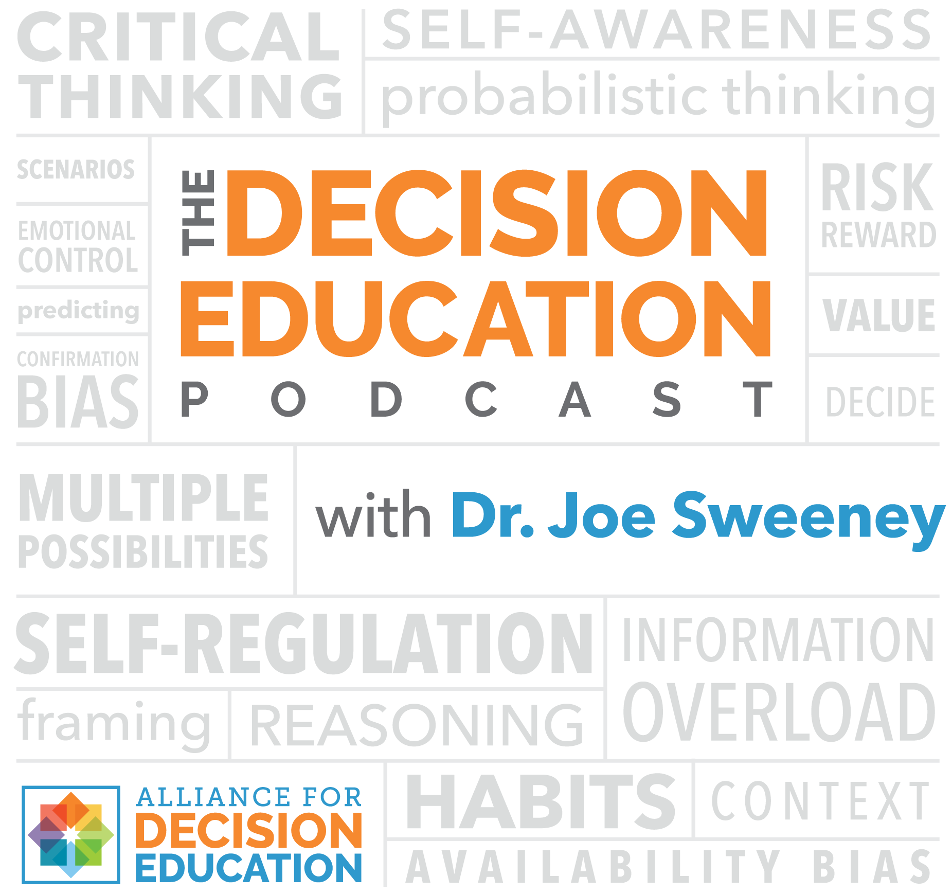 The Decision Education Podcast with Dr. Joe Sweeney